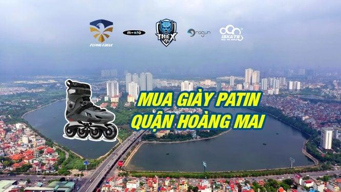 Địa chỉ mua giày patin quận Hoàng Mai Hà Nội